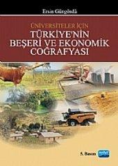 Türkiye Nin Beşeri Ve Ekonomik Coğrafyası