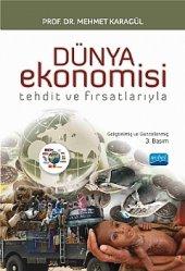 Dünya Ekonomisi Tehdit Ve Fırsatlarıyla