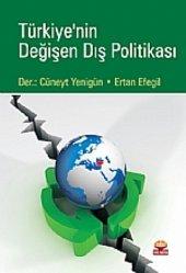 Türkiye Nin Değişen Dış Politikası