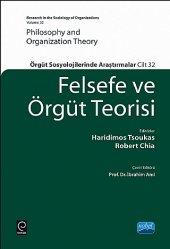 örgüt Teorisi Örgüt Sosyolojilerinde Araştırmalar (Phılosophy And Organızatıon Theory Research İn The Sociology Of Organizations)