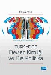 Türkiye De Devlet Kimliği Ve Dış Politika