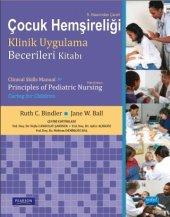 çocuk Hemşireliği Klinik Uygulama Becerileri Kitabı Clinical Skills Manual For Principles Of Pediatric Nursing Caring For Children