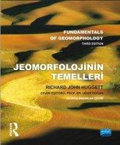 Jeomorfolojinin Temelleri Fundamentals Of Geomorphology