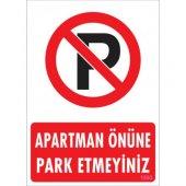 Pvc İş Güvenliği Levhası Apartman Önüne Park Etmey...