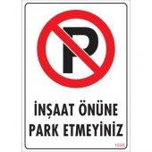 Pvc İş Güvenliği Levhası İnşaat Önüne Park Etmeyiniz