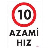 Pvc İş Güvenliği Levhası Azami Hız 10