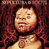 Sepultura Roots (Expanded Edıtıon)