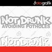 Otografik Not Drunk Oto Sticker