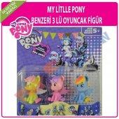 My Litlle Ponyi 3 Lü Oyuncak Figür