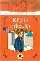 Küçük Erkekler (Büyümeden Önce Okunacak Kitaplar)