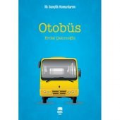 Otobüs Erdal Çakıcıoğlu Ema Yayınları