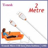 Ti Mesh Micro Usb Şarj Data Kablosu 2 Metre Ls02