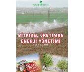 Bitkisel Üretimde Enerji Yönetimi Kitabı