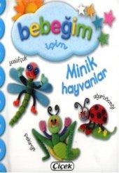 çiçek Bebeğim İçin D. Minik Hayvanlar