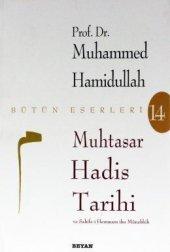 Muhtasar Hadis Tarihi M.hamidullah Beyan