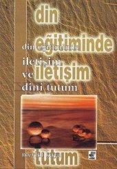 Din Eğitiminde İletişim Ve Tutum Mevlüt Kaya Etüt