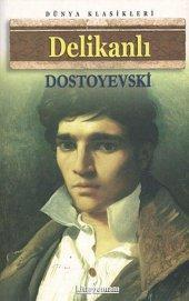 Delikanlı. Dostoyevski Anonim
