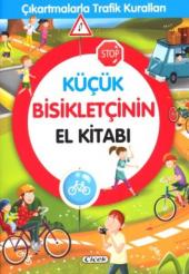 Küçük Bisikletçinin El Kitabı Kodu 564 01 Komisyon Çiçek Yayıncılık