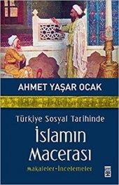 Türkiye Sosyal Tarihinde İslamın Macerası Timaş