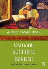 Osmanlı Sufiliğine Bakışlar Timaş