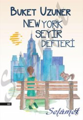 New York Seyir Defteri. Buket Uzuner Everest