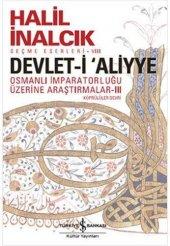 Devlet İ Aliyye Osmanlı İmparatorluğu Üzerine Araştırmalar Köprül