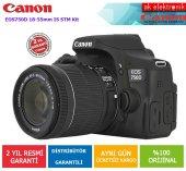Canon Eos 750d 18 55mm Is Stm Fotoğraf Makinesi (Canon Eurasia Ga