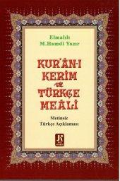 Kuran I Kerim (Türkçe Meali) Elmalılı Hamdi Yazır Kuran Meali