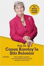 Canan Karatay&#039 La Şifa Bulanlar Canan Efendigil Karatay Hayy Kitap 50 İyileşme Öyküsü