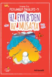 Hz.eyüpten Hz.musaya Çocuklar İçin Peygamber Öyküleri 3