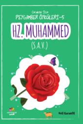 Hazreti Muhammed(Sav) Çocuklar İçin Peygamber Öyk...