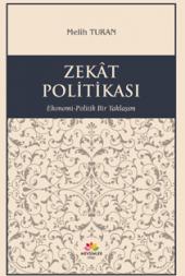 Zekat Politikası Ekonomi Politik Bir Yaklaşım