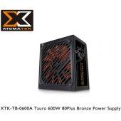 Xigmatek Tauro 600w 80+ Bronze Güç Kaynağı
