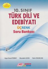 Esen Üçrenk 10. Sınıf Türk Dili Ve Edebiyatı Soru Bankası