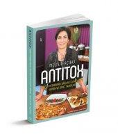 Antitox Toksin Attırarak Sağlıklı Zayıflatan Yemek Tarifleri