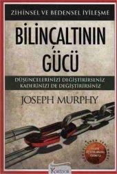 Bilinçaltının Gücü Zihinsel Ve Bedensel İyileşme Joseph Murphy