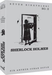 Sherlock Holmes Bütün Hikayeleri 3