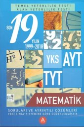 A Yayınları Yks Ayt Tyt Matematik Son 19 Yılın Çık...