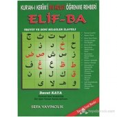 Kur' An I Kerim' İ En Kolay Öğrenme Rehberi Elif Ba (Tecvit Ve Dini Bilgiler İlaveli Renkli) Davut Kaya