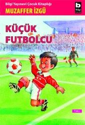 Küçük Futbolcu Muzaffer İzgü