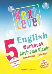 5.sınıf Next Level English Workbook Alıştırma Kitabı Palme Yayıne