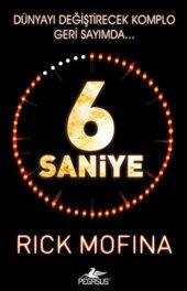 6 Saniye Rick Mofina