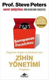 şempanze Paradoksu Özgüven, Başarı Ve Mutluluk İçin Zihin Yönetimi