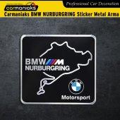 Carmaniaks Bmw Nurburgring Sticker Metal Arma
