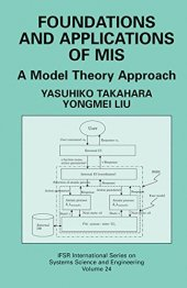Foundations And Application Of Mis A Model Theory Approach