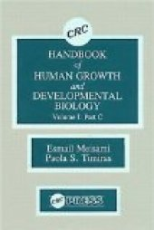 Crc Handbook Of Human Growth And Developmental Biology, Volume I Part C