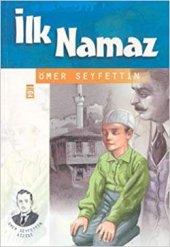 Ilk Namaz Ömer Seyfettin