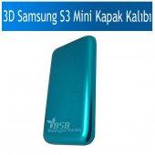 3d Samsung S3 Mini Kapak Baskı Kalıbı