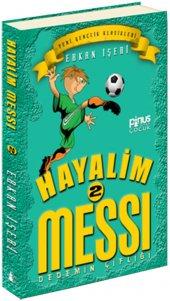 Hayalim Messi 2 Dedemin Çiftliği Erkan İşeri