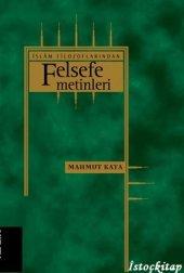 Islam Filozoflarından Felsefi Metinler Mahmut Kaya Klasik Yayınları